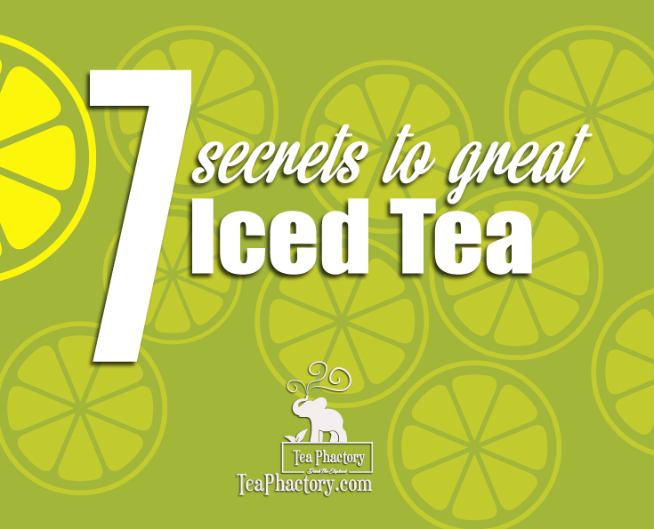 7 secrets great iced tea